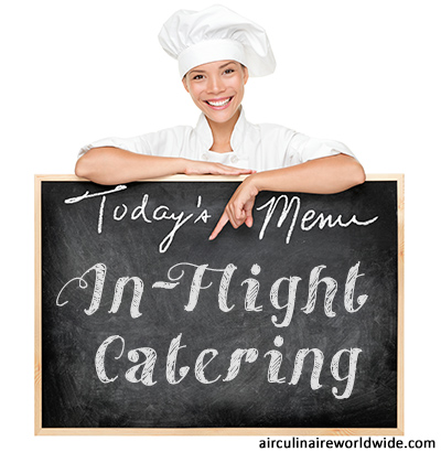 Aviation Catering and the Thrill of the Culinary Chase